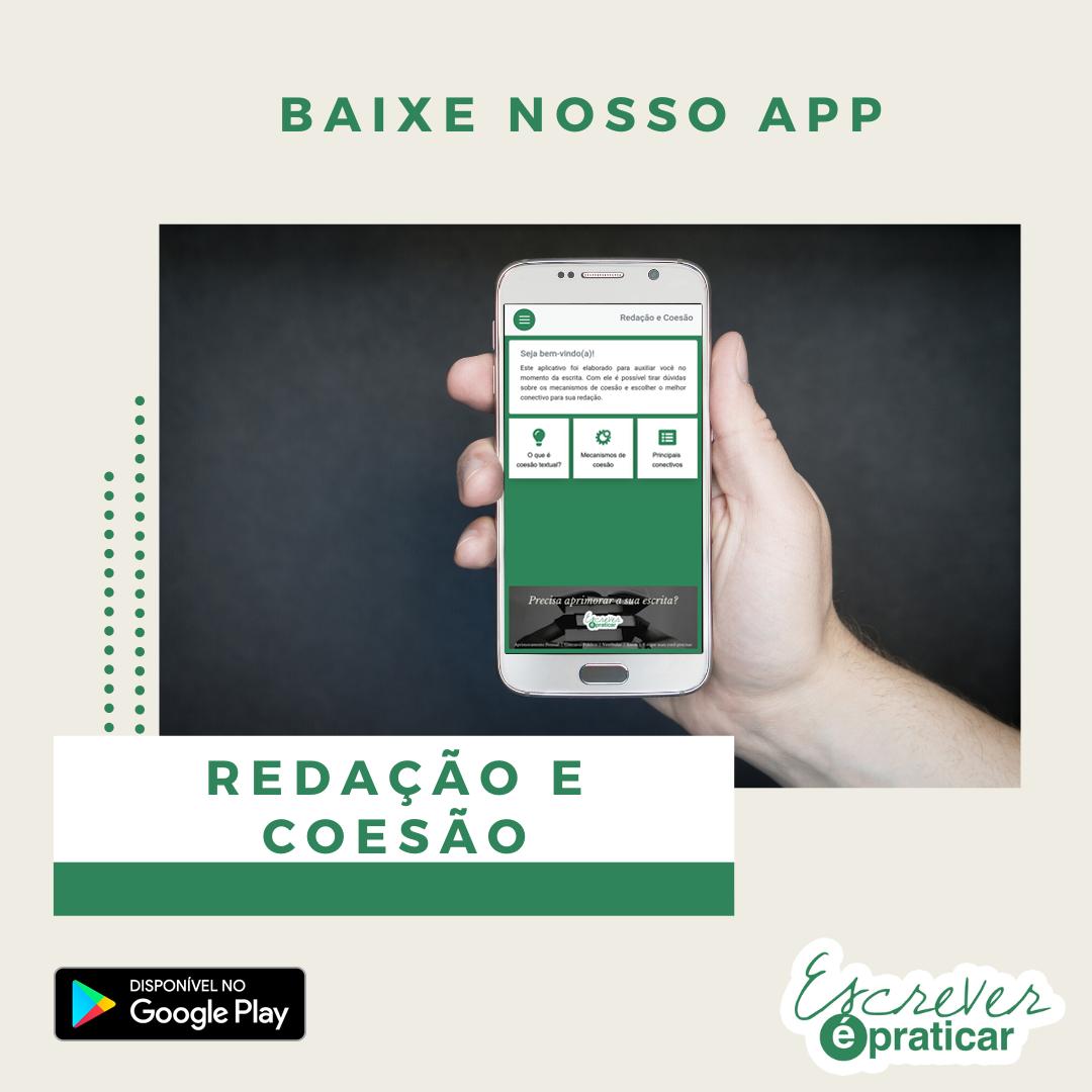 Baixe nosso app redação e coesão